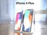iPhone X Plus渲染图亮相 6.4英寸巨屏爽