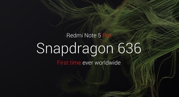 红米Note 5 Pro全球首发搭载高通骁龙636芯片(图片来自网络)