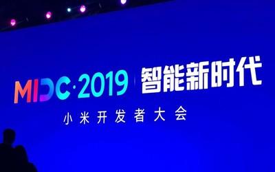 MIDC 2019小米开发者大会开幕 5G+AIoT=超级互联网