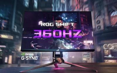 360Hz刷新率:英伟达和华硕合作推出新款电竞显示器