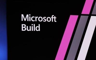 微软Build 2020大会线下活动正式取消 转为线上形式